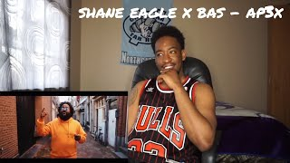 SHANE EAGLE X BAS   AP3X [REMASTERED]   OFFICIAL VIDEO REACTION