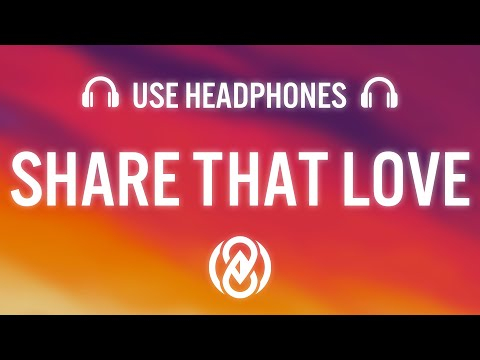 Lukas Graham – Share That Love (feat. G Eazy) [8D AUDIO] 🎧