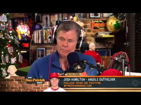 Josh Hamilton on The Dan Patrick Show 12/21/12