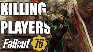 KILLING PLAYERS in Fallout: 76