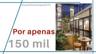 Arquitetura Popular #4 | Casa De 95m² Por R$150 Mil