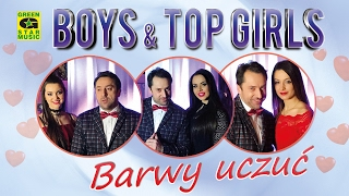 Boys, Top Girls - Barwy Uczuć