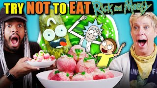Try Not To Eat Challenge - Rick And Morty (Szechuan Sauce, Pickle Rick, Eyeholes, Simple Rick's)