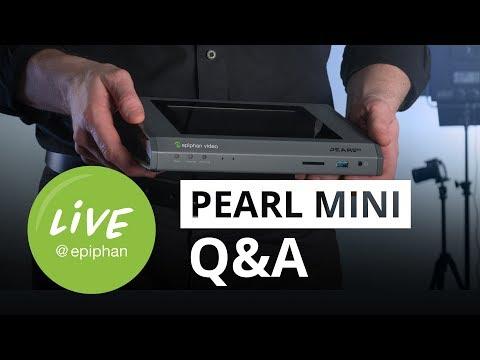 Pearl Mini Q&A