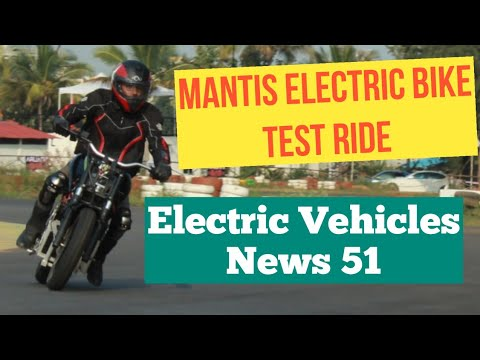 Electric Vehicles News 51: Mantis Electric Motorcycle Ride, TATA Nexon EV launch Date