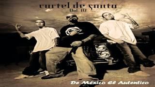 07.- Cartel De Santa - De México El Auténtico  Vol.4