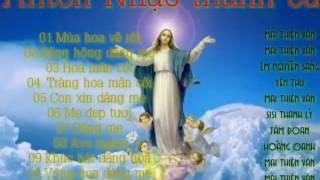 Tháng Hoa Dâng Mẹ Thánh Ca . Nhiều Ca Sỹ
