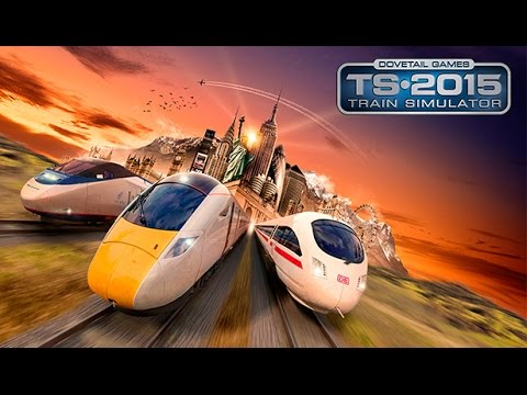 Train Simulator 2015 Steam Edition Gameplay #1