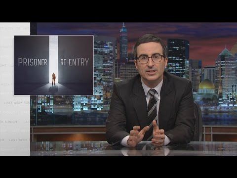 Prisoner Re-entry: Last Week Tonight with John Oliver (HBO)