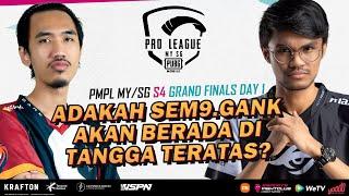 [BM] PMPL MY/SG SEASON 4   Grand Finals D1 : Adakah SEM9.GANK akan berada di tangga teratas?