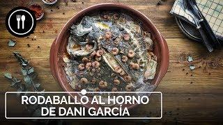 RODABALLO AL HORNO, la receta de DANI GARCÍA que te hará quedar genial en NAVIDAD