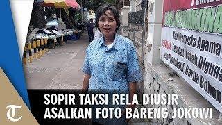 Sopir Taksi Ini Rela Diusir Asalkan Bisa Foto Bareng Jokowi
