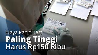 Kemenkes Tetapkan Batas Tarif Tertinggi Rapid Test Covid-19 adalah Rp150.000