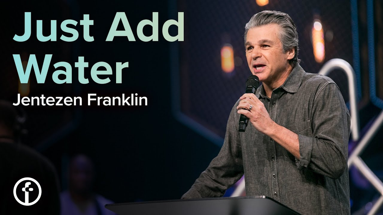 Just Add Water by Baptisms with Pastor Jentezen Franklin