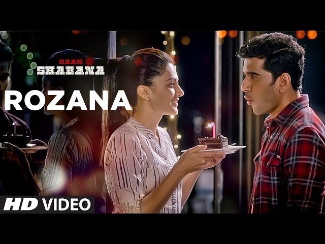 Rozana Video Song HD | Naam Shabana Movie Songs | Akshay Kumar,Taapsee