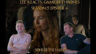 Lee Reacts Game of Thrones 5x04 'Sons of the Harpy REACTION