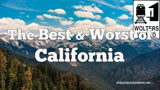 California: The Best & Worst of Visiting California