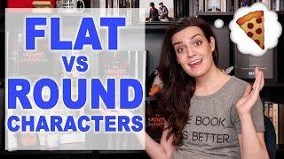 Character Development: Round Vs Flat Characters