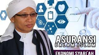 Ekonomi Syariah  Asuransi Dalam Islam  Senin 22 Maret 2016