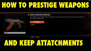 "COD: Black ops 3 - ""How to Prestige weapons"" & KEEP THE ATTATCHMENTS"