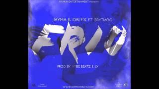 Jayma & Dalex ft. BryTiago - Frío @ Cartel Records & Anakin (Audio Oficial 2016)