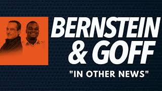 """""""In Other News"""" - Bernstein and Goff (8/15/2017) AM 670 The Score"""