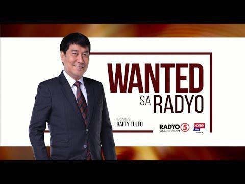 Wanted sa Radyo | June 26, 2019