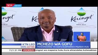 Maandalizi ya mashindano ya mchezo wa gofu wa Kenya Open yanatarajiwa kuboreka