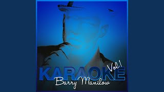 [I've Had The] Time of My Life (In the Style of Barry Manilow) (Karaoke Version)