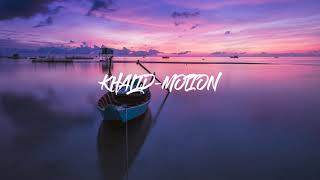 Khalid    Motion (1 HOUR VERSION)