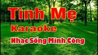Tình Mẹ Karaoke Nhạc Sống Minh Công ( Ngọc Sơn )