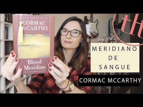 Meridiano de Sangue (Cormac McCarthy) | Tatiana Feltrin