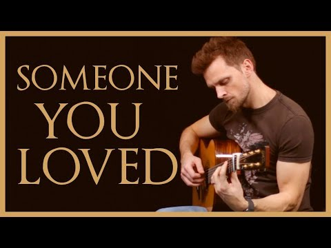 Someone You Loved - Lewis Capaldi | Solo Fingerstyle Guitar - Gareth Evans