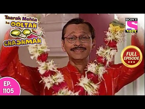 Taarak Mehta Ka Ooltah Chashmah - Full Episode 1106 - 4th