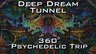 360 VR Deep Dream Tunnel Trip - Psychedelic Fractal Ayahuasca DMT Experience 4K UltraHD