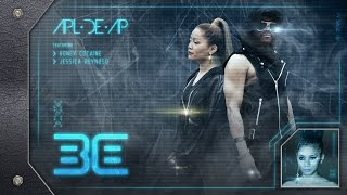 Apl.de.ap - Be Ft. Honey Cocaine & Jessica Reynoso