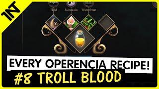 Operencia: The Stolen Sun Troll Blood Recipe #8
