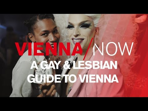 Gay and Lesbian Guide to Vienna - VIENNA/NOW