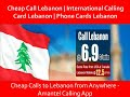 Call Lebanon, Cheap International Phone Calls to Lebanon with Amantel!