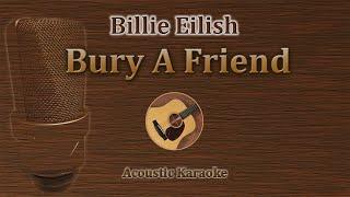 karaoke billie eilish bury a friend acoustic - Thủ thuật máy tính