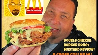 McDonald's® Double Chicken Burger Honey Mustard Review w/KBDProductionsTV!