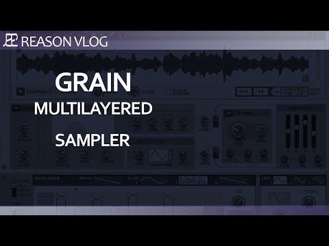 Reason 10.2 creating a multi layered grain engine