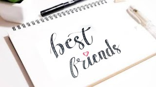 How to write Neat & Clean Best Friend | Calligraphy | Learn Writing Skills By Calligraphy Skills