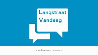 Wat is Langstraat Vandaag?