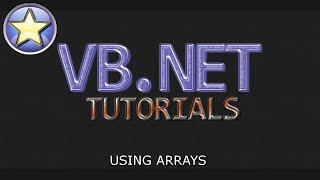 VB.NET Tutorial For Beginners - Using Arrays (Visual Basic .NET)
