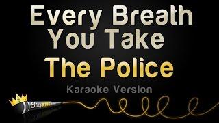 The Police   Every Breath You Take (Karaoke Version)
