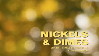 """Woods – """"Nickels and Dimes"""""""