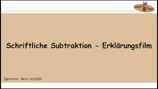 1.2.1 SCHRIFTLICHE SUBTRAKTION ERKLÄRUNGSFILM
