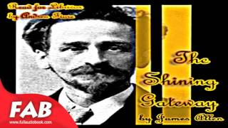 The Shining Gateway Full Audiobook by James ALLEN by Non-fiction Audiobooks