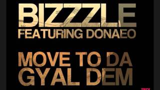 Move To Da Gyal Dem (Bizzzle's Remix) - Donaeo